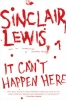 Lewis, Sinclair,It Can`t Happen Here