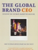 <b>M. de Swaan Arons, F. van den Driest</b>,The Global Brand CEO