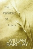 William Barclay,The Parables of Jesus