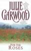 Garwood, Julie,For the Roses