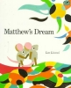Lionni, Leo,Matthew`s Dream