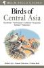Schweizer, Manuel,Birds of Central Asia