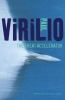 Virilio, Paul,The Great Accelerator