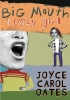 Oates, Joyce Carol,Big Mouth & Ugly Girl