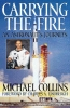 Collins, Michael,Carrying the Fire