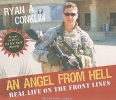 Conklin, Ryan A.,An Angel from Hell