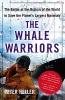 Heller, Peter,The Whale Warriors