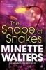 Walters, Minette,The Shape of Snakes