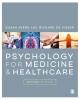 Susan Ayers, Richard de Visser,Psychology for Medicine and Healthcare