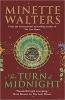 Walters Minette,Turn of Midnight