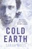 Moss, Sarah,Cold Earth