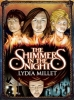Millet, Lydia,The Shimmers in the Night