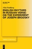 Friedberg, Nila,English Rhythms in Russian Verse: On the Experiment of Joseph Brodsky