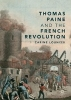 Lounissi, Carine,Thomas Paine and the French Revolution
