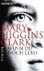 Clark, Mary Higgins,Wenn du noch lebst
