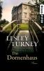 Turney, Lesley,Das Dornenhaus