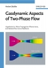 Staedtke, Herbert,Gasdynamic Aspects of Two Phase Flow