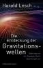 ,Die Entdeckung der Gravitationswellen