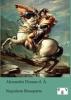 Dumas, Alexandre,Napoleon Bonaparte