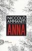 <b>Ammaniti, Niccolo</b>,Anna