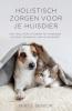 Niki J.  Senior,Holistisch zorgen voor je huisdier
