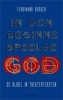Ferdinand  Borger,In den beginne speelde God