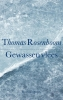 <b>Thomas Rosenboom</b>,Gewassen vlees