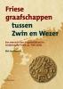 Dirk Jan  Henstra,Friese graafschappen tussen Zwin en Wezer