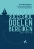 A.H.M. van Helden,Succesvol doelen bereiken