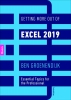 Ben  Groenendijk,Getting More Out of Excel 2019