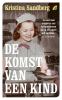 Kristina  Sandberg,De komst van een kind
