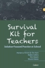 <b>Myriam  Le Fevere de Ten Hove, Nadine  Callens, Tine  Geysen, Wouter  Maene</b>,Survival Kit for Teachers