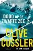 <b>Clive  Cussler, Dirk  Cussler</b>,Dood op de Zwarte Zee
