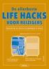 Dan  MARSHALL,De allerbeste life hacks voor reizigers