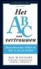 <b>Kenneth  Blanchard, Cynthia  Olmstead, Martha  Lawrence</b>,Het ABC van vertrouwen