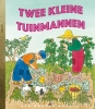 <b>Margaret Wise Brown, Edith Thacher Hurd</b>,Twee kleine tuinmannen