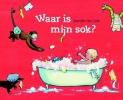 Marijke ten Cate,Waar is mijn sok?