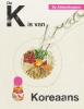 Rukmini  Iyer,De Alfabetkeuken De K is van Koreaans
