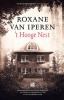 <b>Roxane van Iperen</b>,`t Hooge Nest