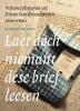 <b>Elizabeth de Groot</b>,Laet doch niemant dese brief leesen