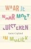 Aaron  Copland,Waar je naar moet luisteren in muziek