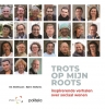 Els  Matthysen, Björn  Mallants,Trots op mijn roots