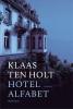 Klaas ten Holt,Hotel Alfabet