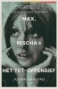 <b>Johan  Harstad</b>,Max, Mischa & het Tet-offensief