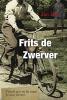 Jan  Hof,Frits de Zwerver