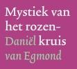 Daniel van Egmond,Mystiek van het rozenkruis