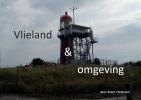 <b>Bram  Pietersen</b>,Vlieland en omgeving