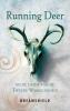 Dreamshield,Running Deer en de Liefde van de Tweede Werkelijkheid