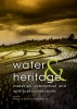 <b>Heritage and water</b>,