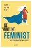 <b>Floris van den Berg</b>,De vrolijke feminist
